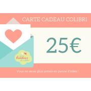 Carte CADEAU Colibri - 25 Euros